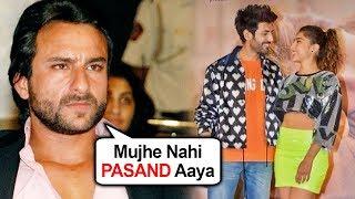 Saif Ali Khan NEGATIVE Reaction to Sara Kartik's Love Aaj Kal Trailer