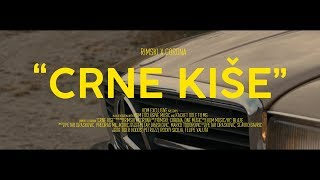 RIMSKI X CORONA - CRNE KISE (OFFICIAL VIDEO)