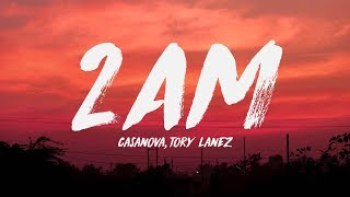 Casanova - 2AM ft. Tory Lanez, Davido (Lyrics) ♪