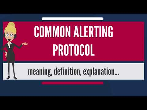 What is COMMON ALERTING PROTOCOL? What does COMMON ALERTING PROTOCOL mean?