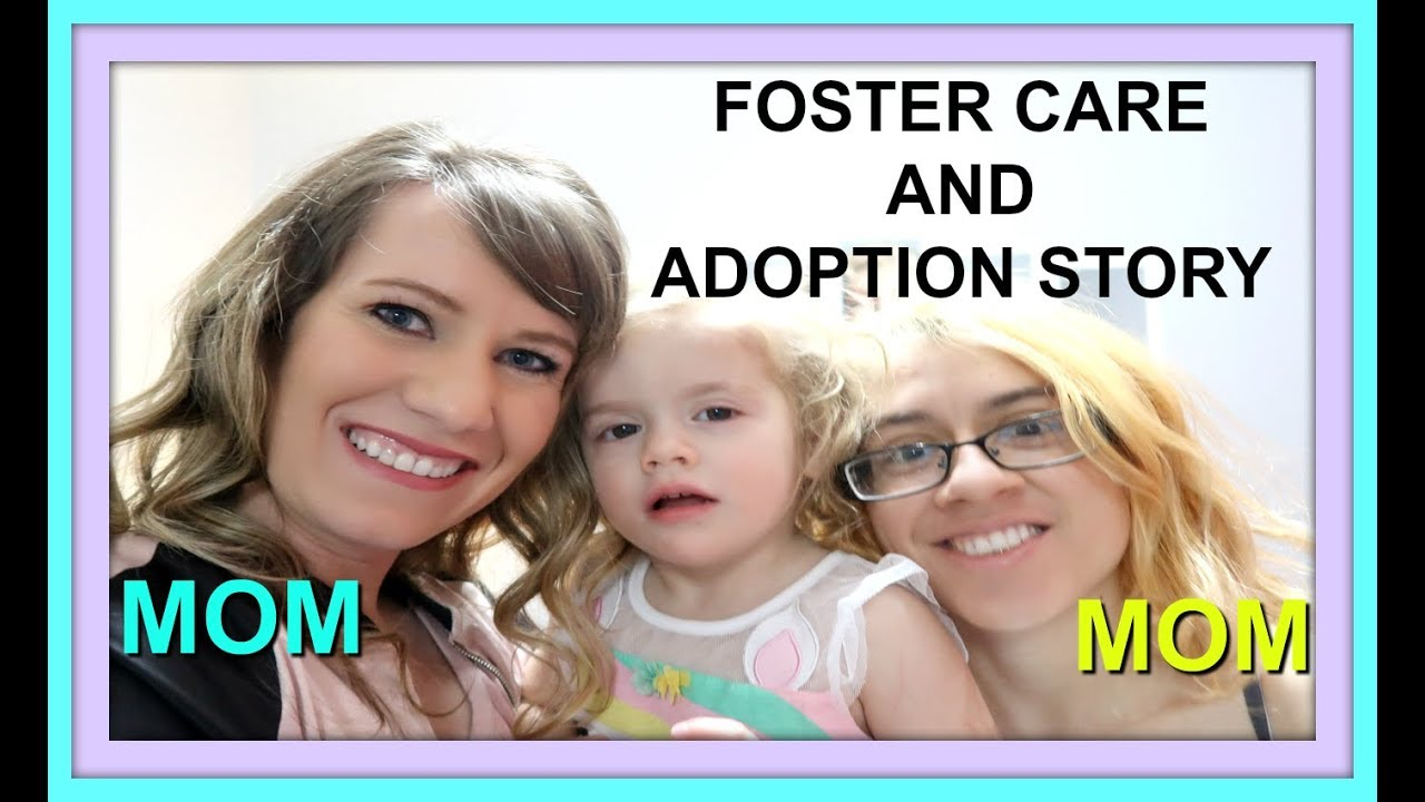 FOSTER CARE AND ADOPTION STORY