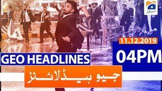 Geo Headlines 04 PM | 11th December 2019