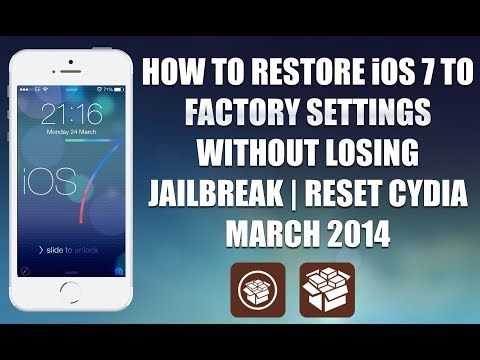 How to Restore iOS 7 to Factory Settings without LOSING Jailbreak and Reset CYDIA iLEX MARCH 2014