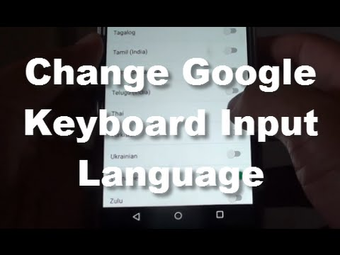 Google Nexus 5: How to Change Google Keyboard Input Language