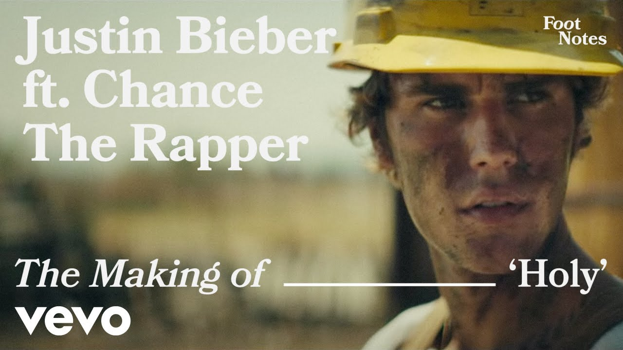 Justin Bieber - Holy (VEVO Footnotes) ft. Chance The Rapper