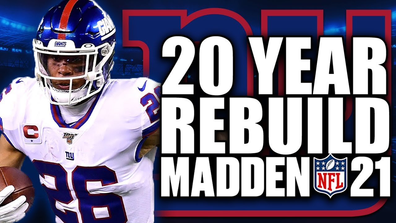20 Year Rebuild of the New York Giants | Best Player in NFL HISTORY! Madden 21 Franchise