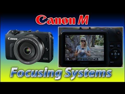 Canon Mirrorless M | Focusing Systems | 650D | Training Tutorial Video