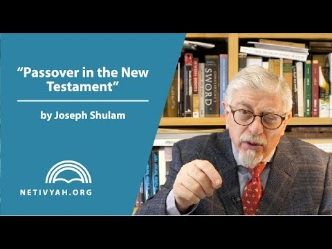 Passover in the New Testament
