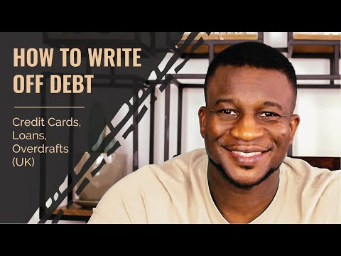 How To Write Off Debt - Credit Cards, Loans, Overdrafts (UK)