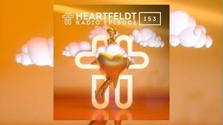 Sam Feldt - Heartfeldt Radio #153 (incl. Guestmix by Dastic)