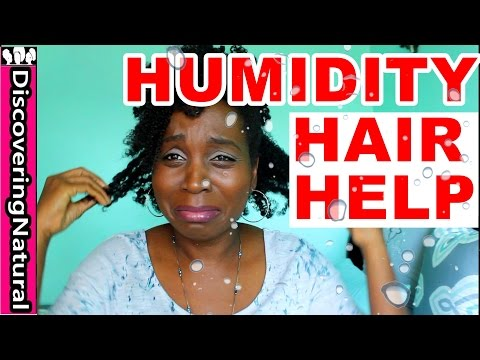 Natural Hair and Humidity |  MUST HAVE Hair Care, Products and Hairstyles