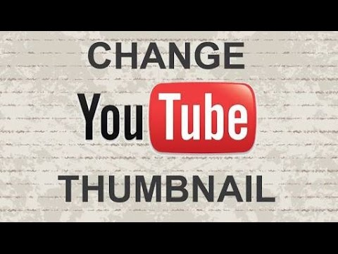 How to change youtube video thumbnail in mobile