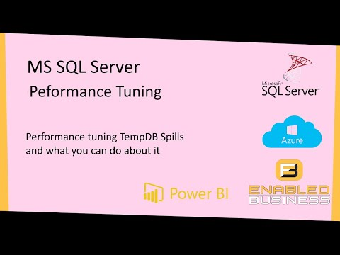 MS SQL Server Performance Tuning Tempdb Spills