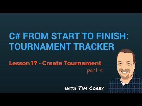 C# App Start To Finish Lesson 17 - Create Tournament Form Part 3