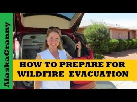 How To Prepare For Wildfire Evacuation