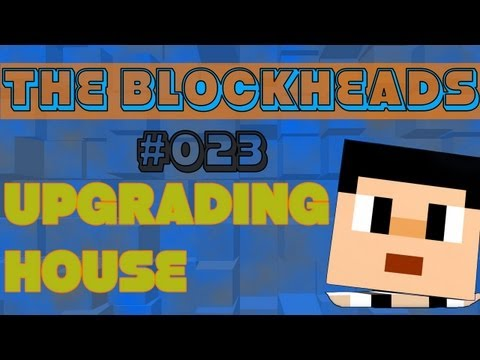 The Blockheads iOS Gameplay #023 ( upgrading house )