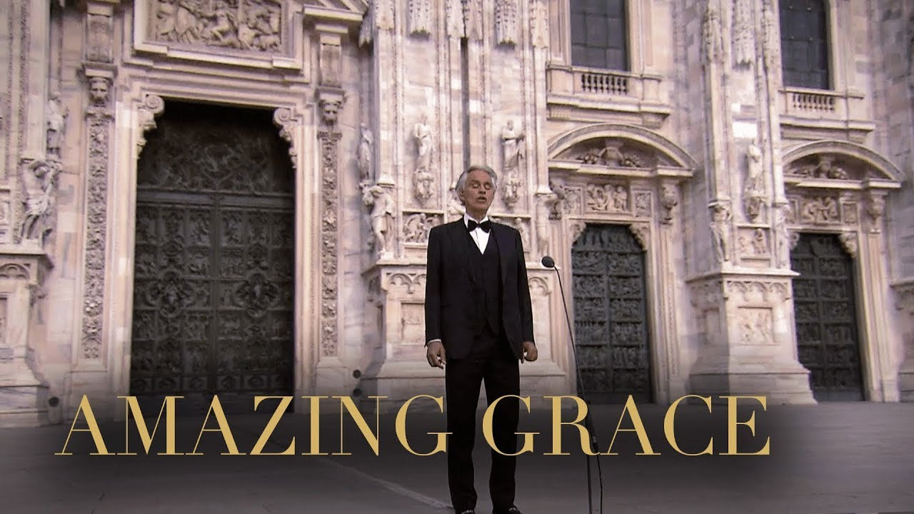 Andrea Bocelli: Amazing Grace – Music For Hope (Live From Duomo di Milano)