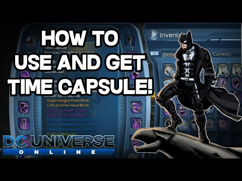 DCUO - How to get and use Time Capsule! [GU63]