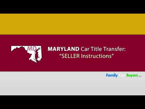 Maryland Title Transfer *SELLER* Instructions