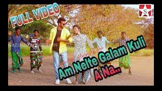 New Santali  Latest Video Song// Am Nelte Galam Kuli A Na//2018 Full HD//