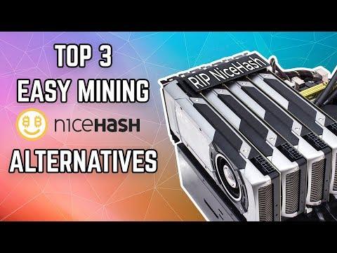 Top 3 EASY NiceHash Alternatives for Mining