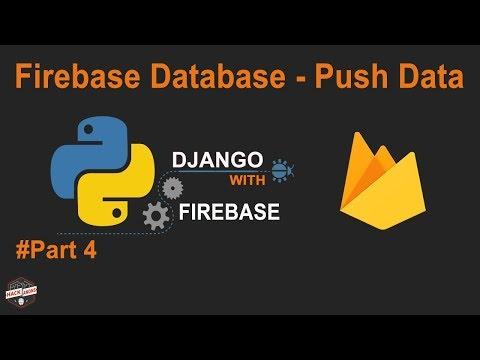 Python Django with Google Firebase Tutorial: Firebase Database Push Data Using Form #Part4 #pyrebase
