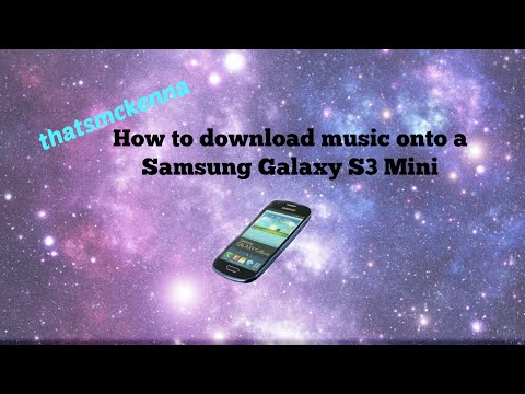 Downloading Music On A Samsung Galaxy S3 Mini