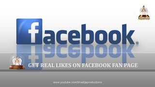 How To Get Real Likes On Facebook Fan Page 2016 By Khadija Productions