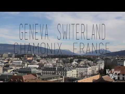 GENEVA AND CHAMONIX | TRAVEL VIDEO