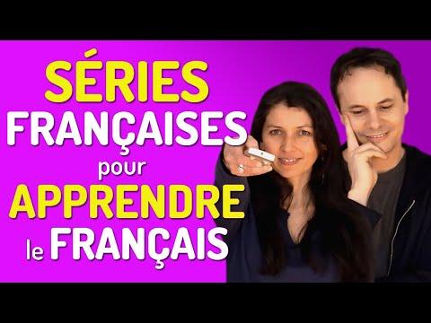 APPRENDRE LE FRANÇAIS AVEC DES SÉRIES FRANÇAISES