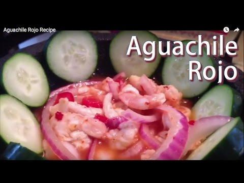 Aguachile Rojo Recipe