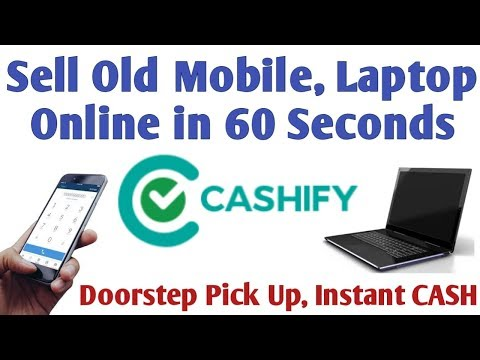 How to Sell Used Mobile, Laptop Online in 60 Seconds || Cashify App