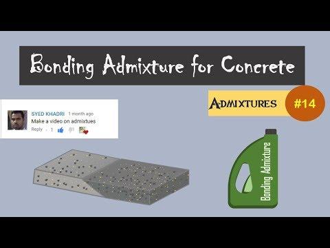 Bonding Admixture for Concrete || Admixtures #14