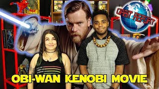 Obi-Wan Kenobi Movie - Orbit Report