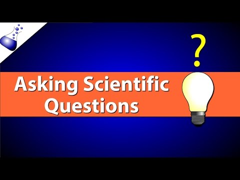 Asking Scientific Questions