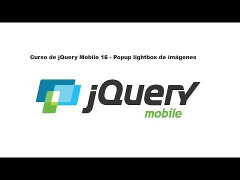 Curso de jQuery Mobile 16 - Popup lightbox de imágenes