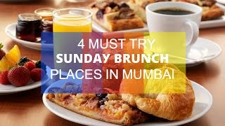 SUNDAY BRUNCH IN MUMBAI | 4 MUST TRY BRUNCH RESTAURANTS | RELISH AND CHERISH
