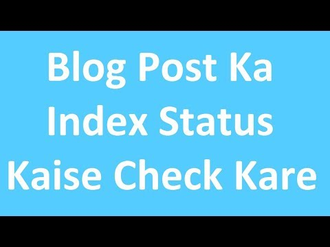 How To Check Your Blog Post index Status