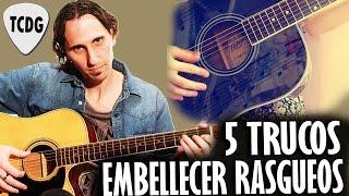 5 Excelentes Trucos Para Embellecer Acordes Y Rasgueos En Guitarra Acústica TCDG