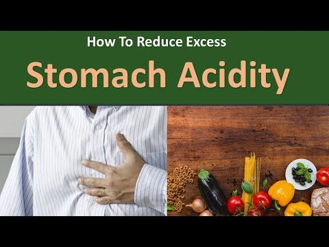 How to Reduce Excess Stomach Acidity|Consume a balanced, nutritious diet