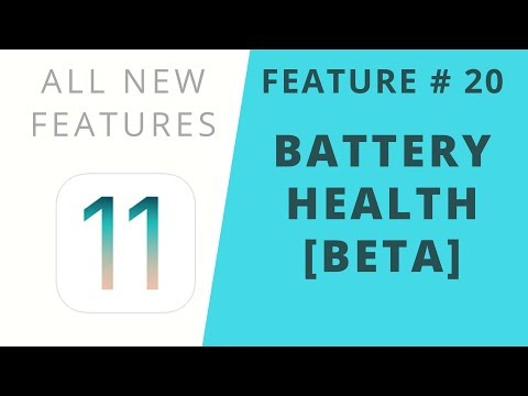 iOS 11 Features   Battery Health [Beta]   Feature #20