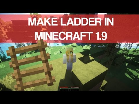 How To Make Ladder In Minecraft 1.9 -  2016