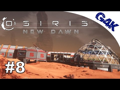 Osiris New Dawn | BIO DOME, HALLWAYS, WATER RECLAIMER & SOLAR PANEL | Osiris New Dawn Gameplay | E08