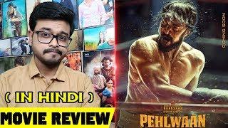 Pehlwaan: Movie Review in Hindi | By Crazy 4 Movie | Kichcha Sudeep