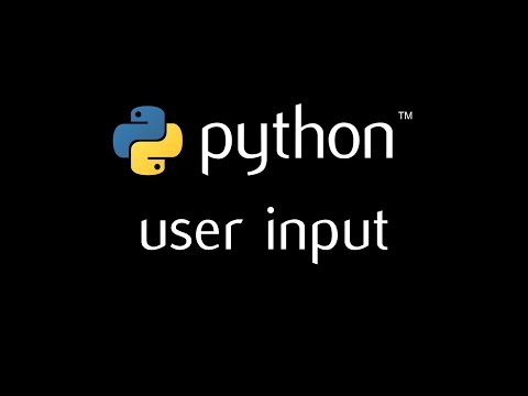Python Programming Tutorial - 4 (user input)