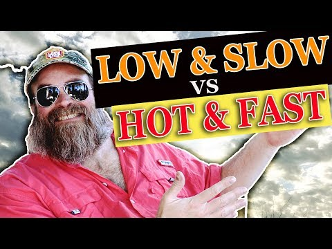 Low & Slow vs Hot & Fast | Episode 73