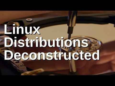 Linux Distributions Deconstructed