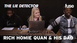 Rich Homie Quan & His Dad Take A Lie Detector Test