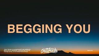 Russ - Begging You (Lyrics)