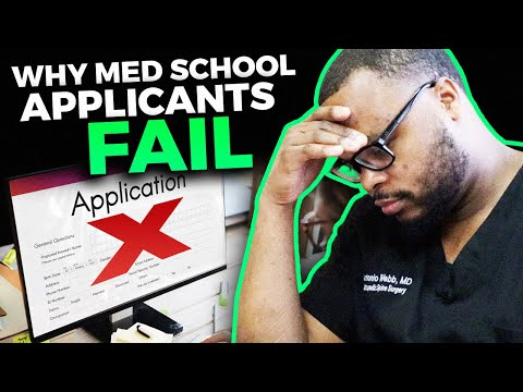 Why applicants FAIL to get accepted into medical school!